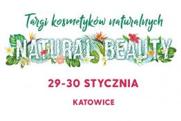 Katowice Wydarzenie Targi Targi kosmetyków naturalnych Natural Beauty